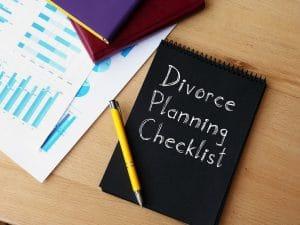 Having a Divorce Preparedness Checklist Can Help You Get Ahead